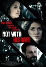Not with His Wife (TV)