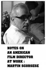 Notes On An American Film Director At Work: Martin Scorsese