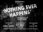 Nothing Ever Happens (S)