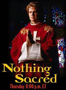 Nothing Sacred (TV Serie) (TV Series)