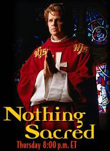 Nothing Sacred (Serie de TV)