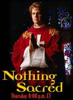 Nothing Sacred (TV Series)