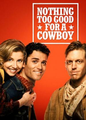 Nothing Too Good for a Cowboy (TV)
