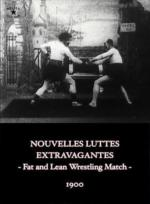 Nouvelles luttes extravagantes (The Fat and the Lean Wrestling Match) (C)