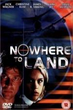 Nowhere to Land (TV)
