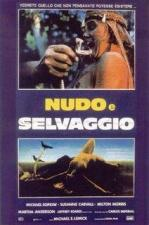 Nudo e selvaggio - Massacre en Dinosaur Valley (Cannibal Ferox 2)