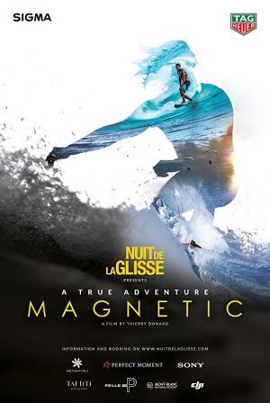 Nuit de la Glisse: Magnetismo