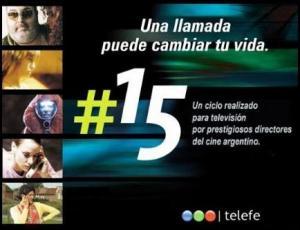 Numeral 15 (AKA Teléfono descompuesto) (TV Miniseries)