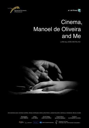 Cinema, Manoel de Oliveira and Me