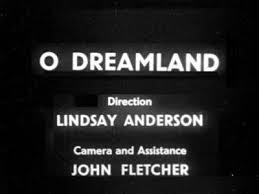 O Dreamland (S)