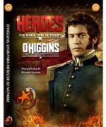 O'Higgins, vivir para merecer su nombre (Héroes) (TV)