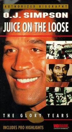 O.J. Simpson: Juice on the Loose (TV)