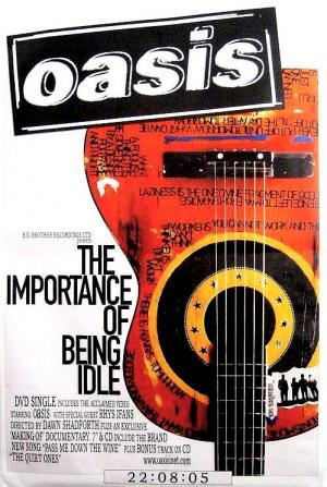 Oasis: The Importance of Being Idle (Music Video)
