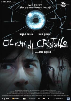 Occhi di cristallo (Eyes of Crystal)