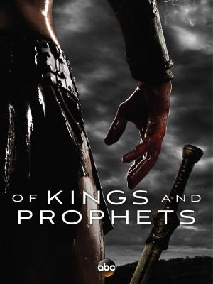 Of Kings and Prophets (Serie de TV)
