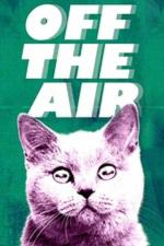 Off the Air (TV Series)