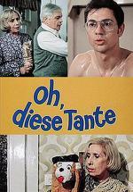 Oh, diese Tante (TV)