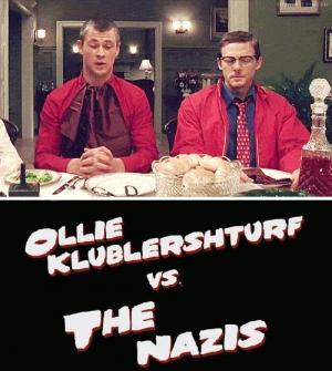 Ollie Klublershturf vs. the Nazis (C)