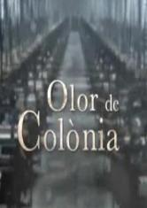 Olor de colònia (Miniserie de TV)