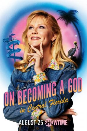 On Becoming a God in Central Florida (Miniserie de TV)
