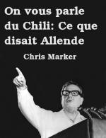 On vous parle du Chili: Ce que disait Allende (C)