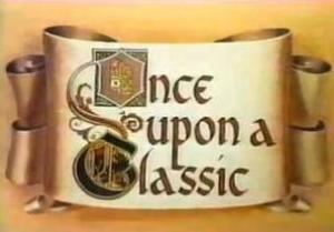 Once Upon a Classic (Serie de TV)