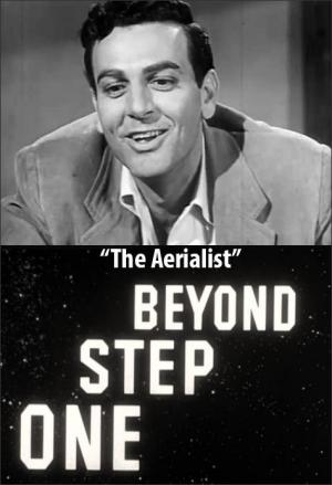 One Step Beyond: The Aerialist (TV)