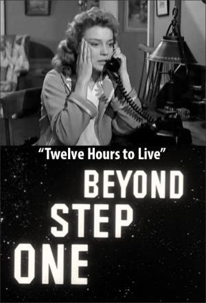 One Step Beyond: Twelve Hours to Live (TV)