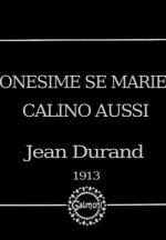Onésime se marie, Calino aussi (C)