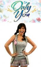 Only You (Serie de TV)