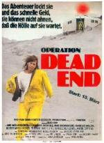 Operation Dead End