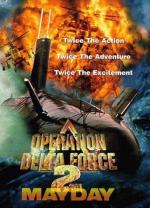 Operation Delta Force 2: Mayday (TV)