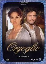 Orgoglio (Serie de TV)