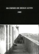 Os Crimes de Diogo Alves (S)