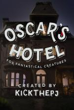 Oscar's Hotel for Fantastical Creatures (Miniserie de TV)