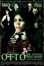 Otto; or Up with Dead People