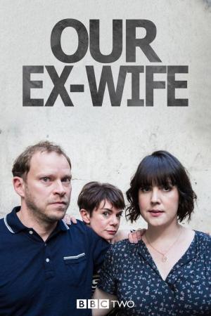 Our Ex-Wife (Serie de TV)
