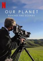Our Planet: Behind the Scenes (Serie de TV)