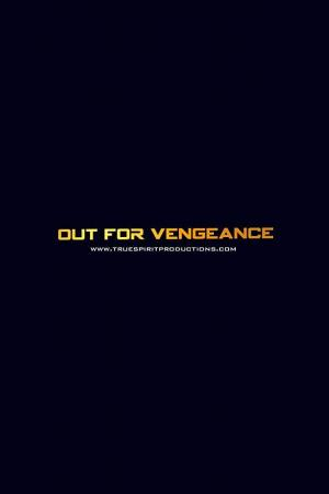 Out for Vengeance