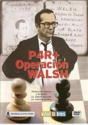 P4R+ Operación Walsh