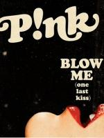 P!Nk: Blow Me (One Last Kiss) (Vídeo musical)