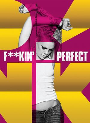 P!nk: Fuckin' Perfect (Music Video)