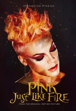 P!Nk: Just Like Fire (Vídeo musical)