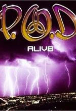 P.O.D: Alive (Vídeo musical)