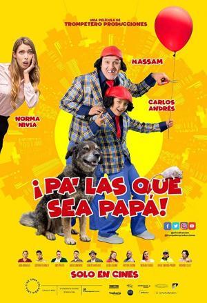 Pa' las que sea papá (2018)