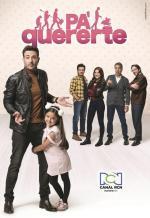 Pa' quererte (Serie de TV)