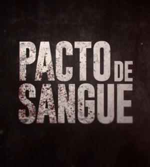 Pacto de Sangue (TV Series)