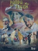 Pampa Ilusión (TV Series) (TV Series)
