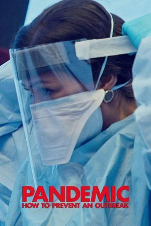 Pandemic: How to Prevent an Outbreak (TV Series)