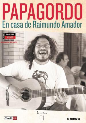 Papagordo. En casa de Raimundo Amador (TV)
